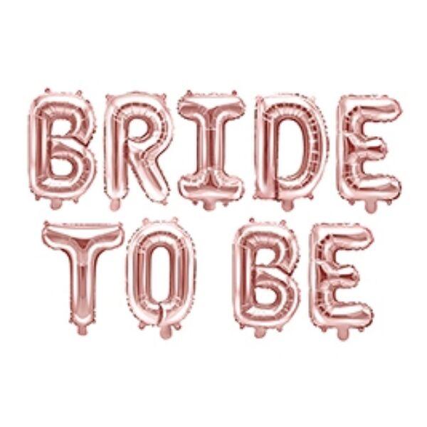 Rose gold bride to be fólia felirat